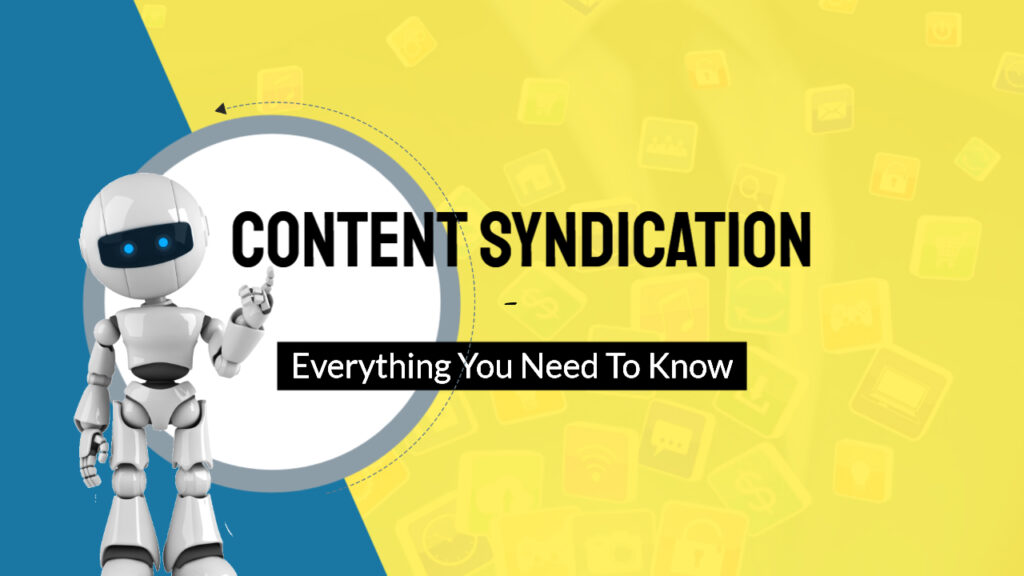 content syndication everything you need to know