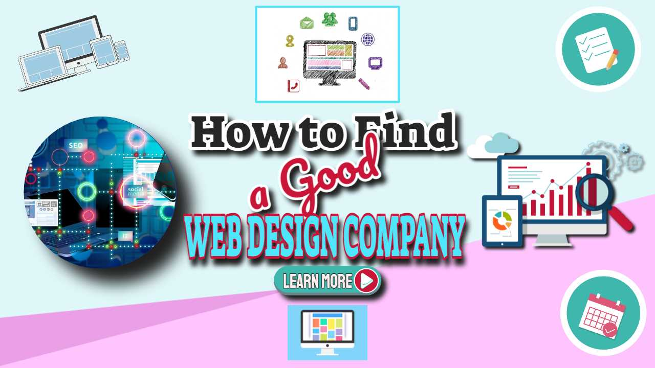 "Featured image text: ""How to find a good web design company""."