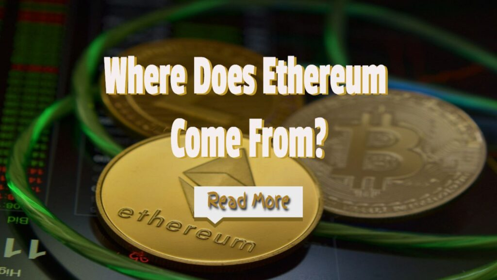 where does etherium come from